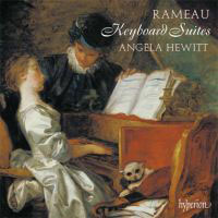 Angela Hewitt / Rameau keyboard suites
