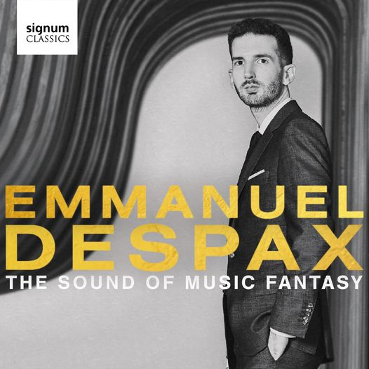 Emmanuel Despax The Sound of Music Fantasy